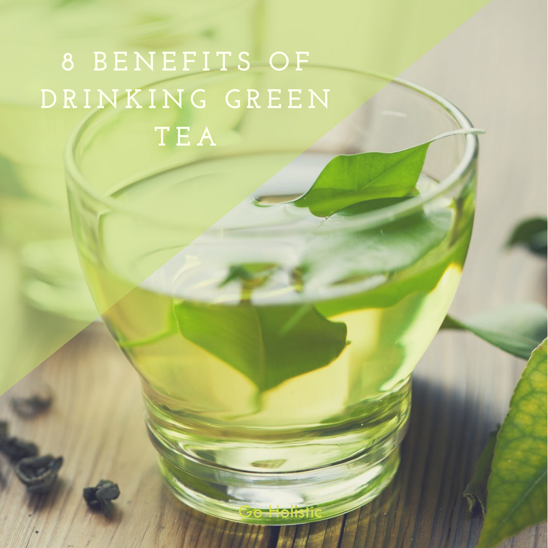 8 Benefits of Drinking Green Tea